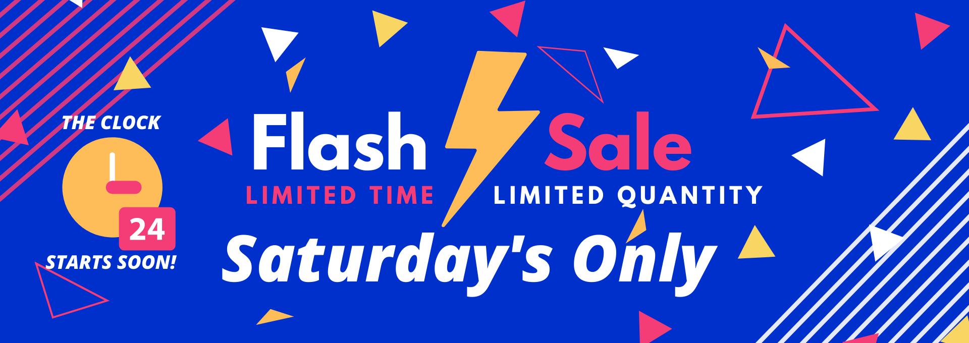 Flash Sale Saturday Is Coming Soon!